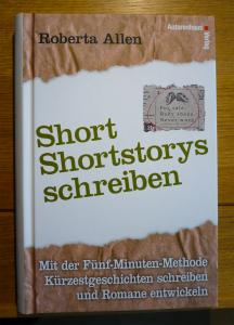 Roberta Allen: Short Shortstories schreiben