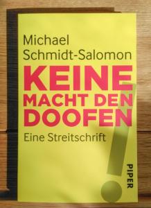 Michael Schmidt-Salomon: Keine Macht den Doofen
