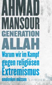 Ahmad Mansour: Generation Allah