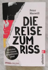 Peter Maxwill: Die Reise zum Riss