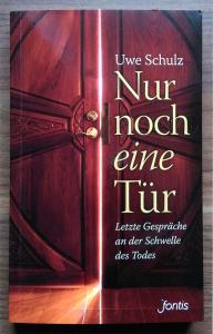 Uwe Schulz: Nur noch eine Tür