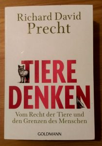 Richard David Precht: Tiere denken
