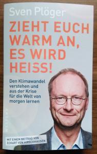 Sven Plöger: Zieht Euch warm an, es wird heiß
