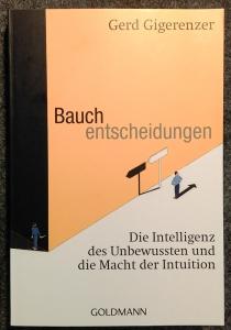 Gerd Gigerenzer: Bauchentscheidungen