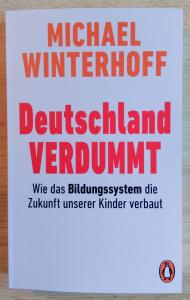 Michel Winterhoff: Deutschland VERDUMMT