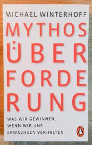 Michael Winterhoff: Mythos Überforderung