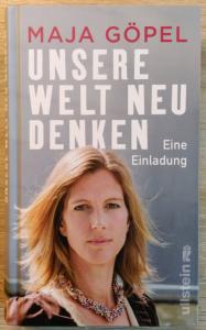Maja Göpel: Unsere Welt neu denken