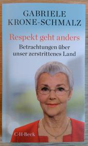 Gabriele Krone-Schmalz: Respekt geht anders
