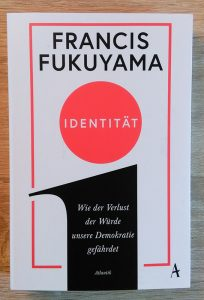 Francis Fukuyama: Identität