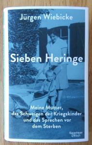 Jürgen Wiebicke: Sieben Heringe